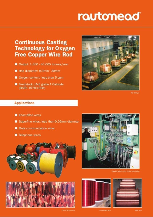 Rautomead Continuous Casting Technology for Oxygen Free Wire rod