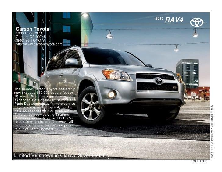 2010                                                      RAV4  Carson Toyota  1333 E 223rd St.  Carson, CA 90745  (800) 9...