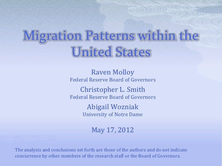 Migration Patterns within the           United States                                    Raven Molloy                     ...