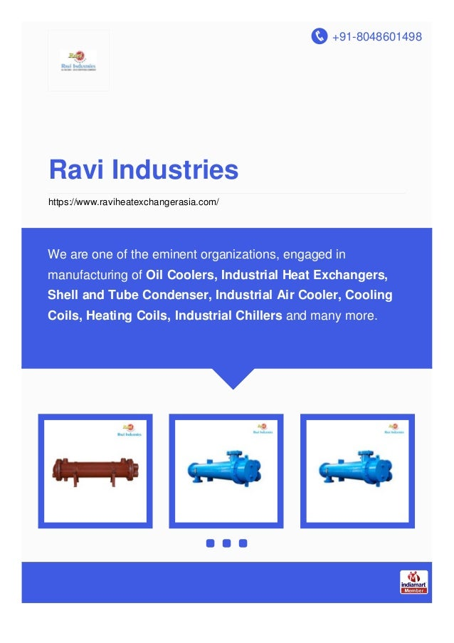 +91-8048601498 Ravi Industries https://www.raviheatexchangerasia.com/ We are one of the eminent organizations, engaged in ...