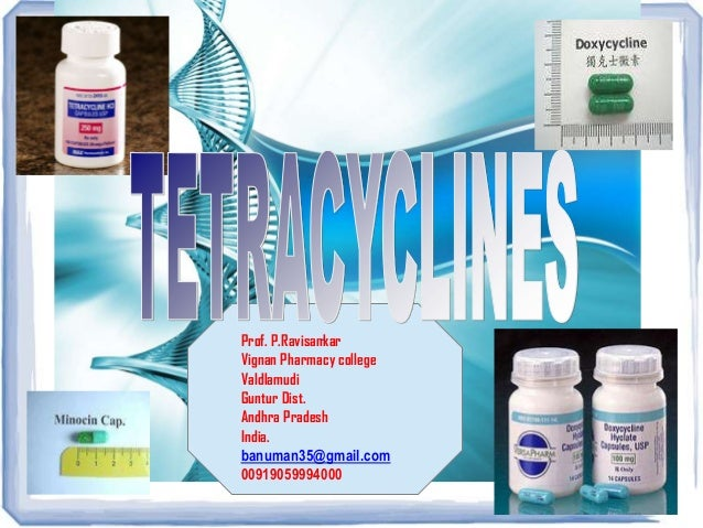 Tetracyclines- Ravisankar- Medicinal chemistry, Definition,classifi…