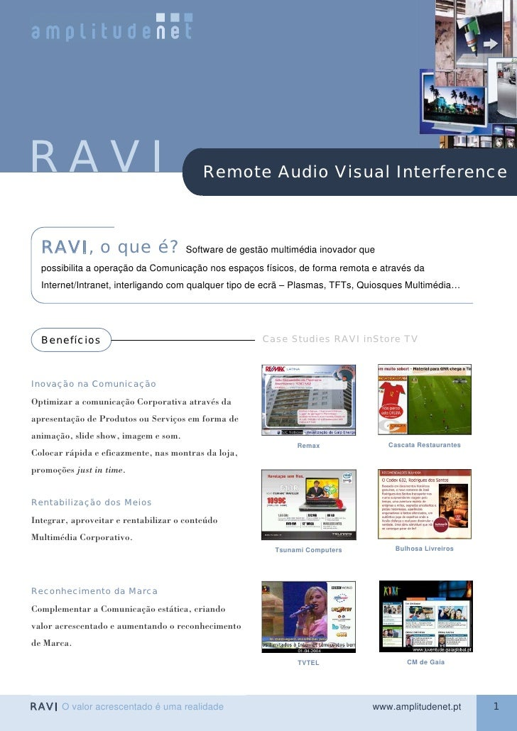 RAVI                                      Remote Audio Visual Interference      RAVI, o que é?                      Softwa...