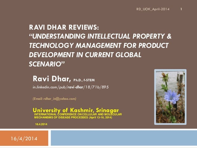 """RAVI DHAR REVIEWS: """"UNDERSTANDING INTELLECTUAL PROPERTY & TECHNOLOGY MANAGEMENT FOR PRODUCT DEVELOPMENT IN CURRENT GLOBAL ..."""
