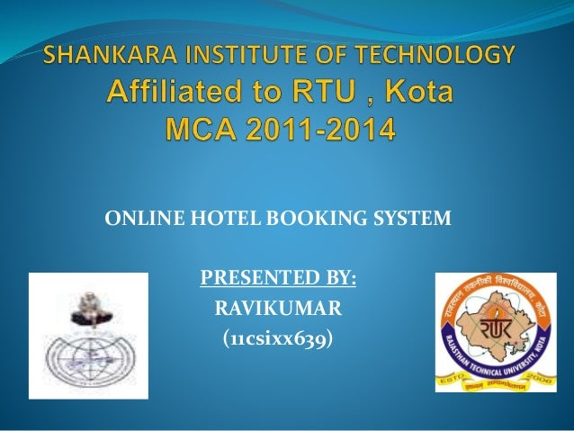 related literature and studies of online hotel reservation system Online reservation system for any lodging propety, bed and breakfast, ski lodge, hotel, motel, resort, or vacation rental.