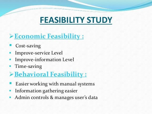 feasibility report of a online reservation Ceres liner online td bus booking system  this study aims to  produce a web-based online system that will help the  operational feasibility.