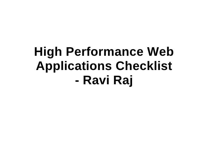 High Performance Web Applications Checklist - Ravi Raj Ravi Raj