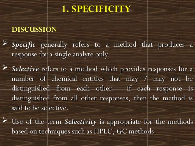 DISCUSSION SpecificSpecific generally refers to a method that produces agenerally refers to a method that produces arespo...