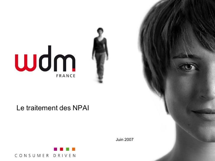 Le traitement des NPAI Juin 2007