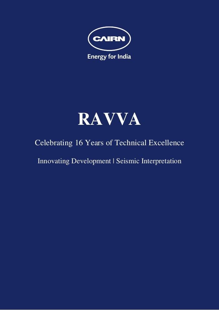 RAVVACelebrating 16 Years of Technical ExcellenceInnovating Development | Seismic Interpretation