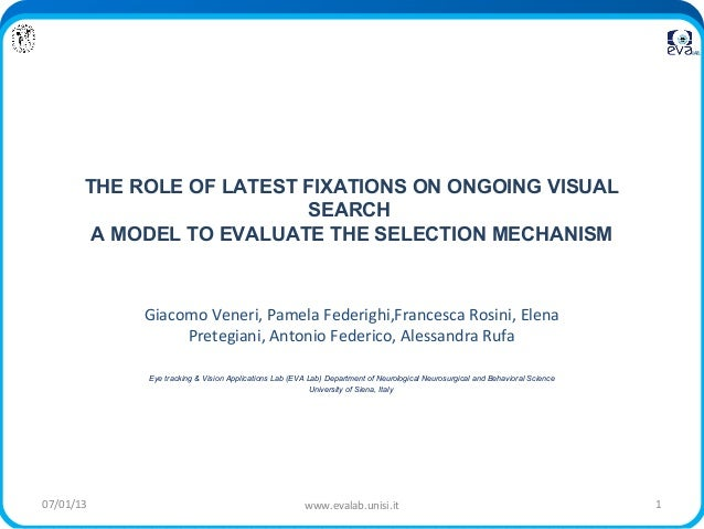 THE ROLE OF LATEST FIXATIONS ON ONGOING VISUAL                          SEARCH        A MODEL TO EVALUATE THE SELECTION ME...