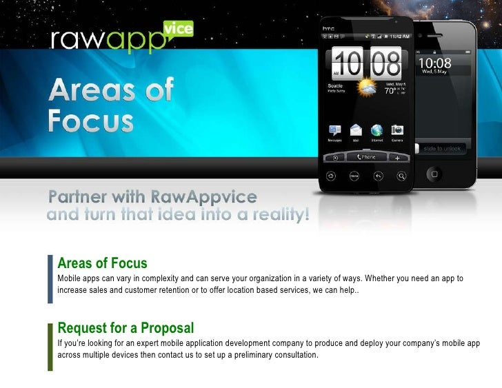 Areas of Focus Mobile apps can vary in complexity and can serve your organization in a variety of ways. Whether you need a...