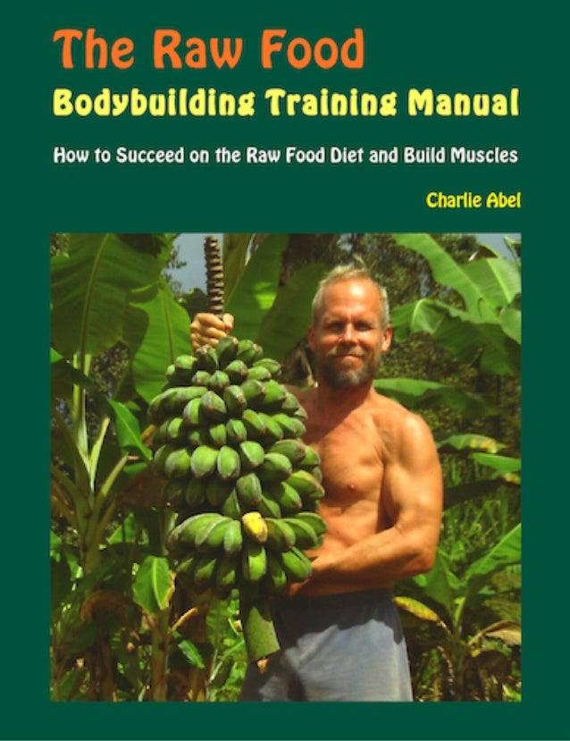 Raw food body_building برنامه بدن سازی  بصورت طبیعی و سالم با خام گیاه خوار