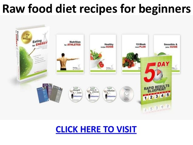 Raw food diet recipes for beginners raw food diet recipes for beginnersclick here to visit forumfinder Choice Image