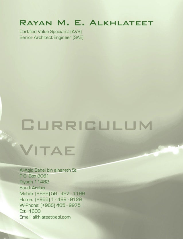 Rayan M. E. AlkhlateetCertified Value Specialist (AVS)Senior Architect Engineer (SAE)CurriculumVitaeAl-Aqiq Sahel bin alha...