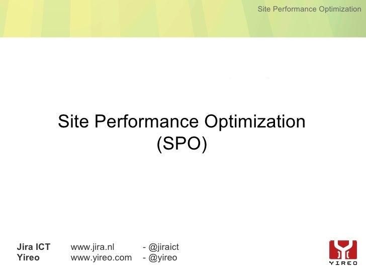 Site Performance Optimization                Site Performance Optimization                        (SPO)     Jira ICT    ww...