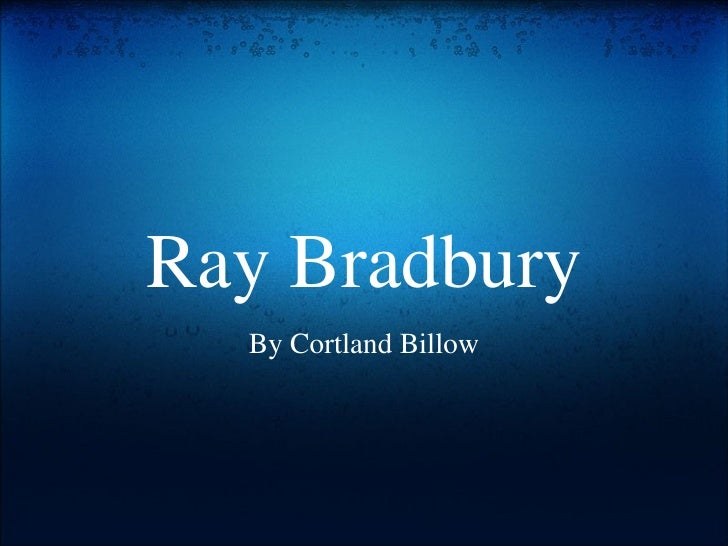 Ray Bradbury By Cortland Billow