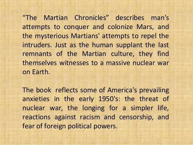 devastating racism martian chronicles ray bradbury s The martian chronicles by ray bradbury  there is also way in the middle of the  air, a study of racism in 1950s america african americans.