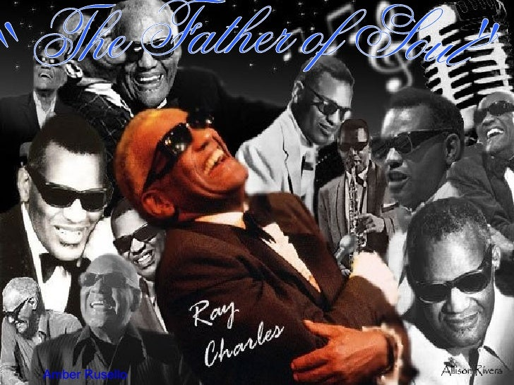 """""""The Father of Soul"""" Amber Rusello"""