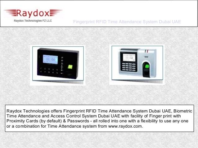 Fingerprint RFID Time Attendance System Dubai UAERaydox Technologies offers Fingerprint RFID Time Attendance System Dubai ...