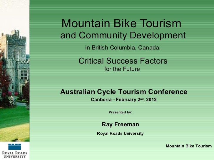 Mountain Bike Tourism  and Community Development in British Columbia, Canada: Critical Success Factors for the Future  Pre...