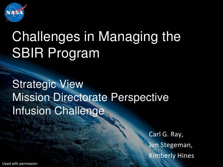 Challenges in Managing the     SBIR Program     Strategic View     Mission Directorate Perspective     Infusion Challenge ...