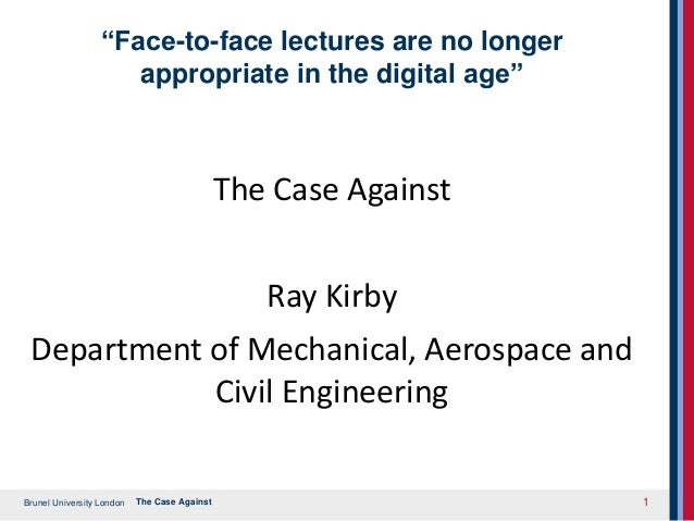 "Brunel University London ""Face-to-face lectures are no longer appropriate in the digital age"" The Case Against Ray Kirby D..."