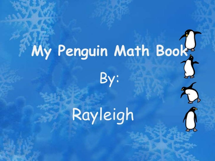 My Penguin Math Book        By:     Rayleigh