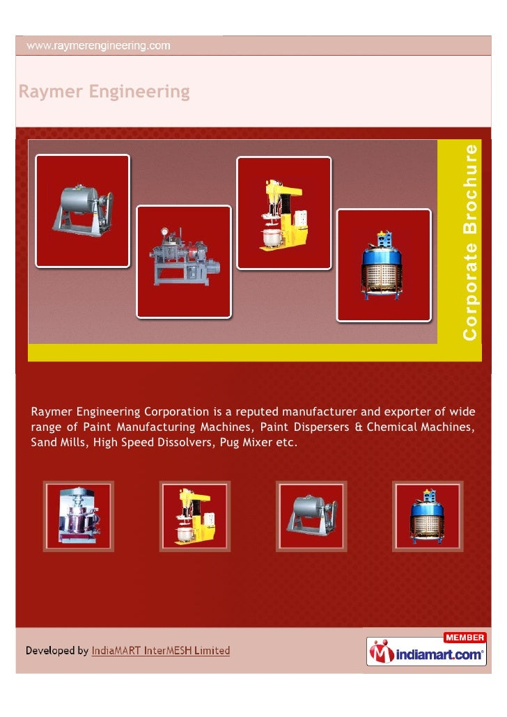 Raymer Engineering Raymer Engineering Corporation is a reputed manufacturer and exporter of wide range of Paint Manufactur...