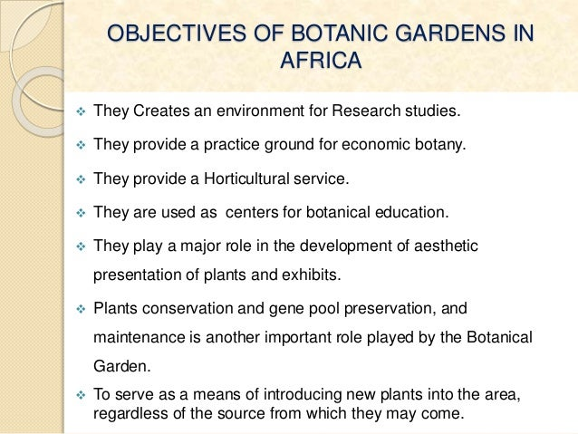 role of botanical garden in conservation of environment Botanic gardens have collectively accumulated centuries of resources and  expertise that now means they play a key role in plant conservation many of  these.