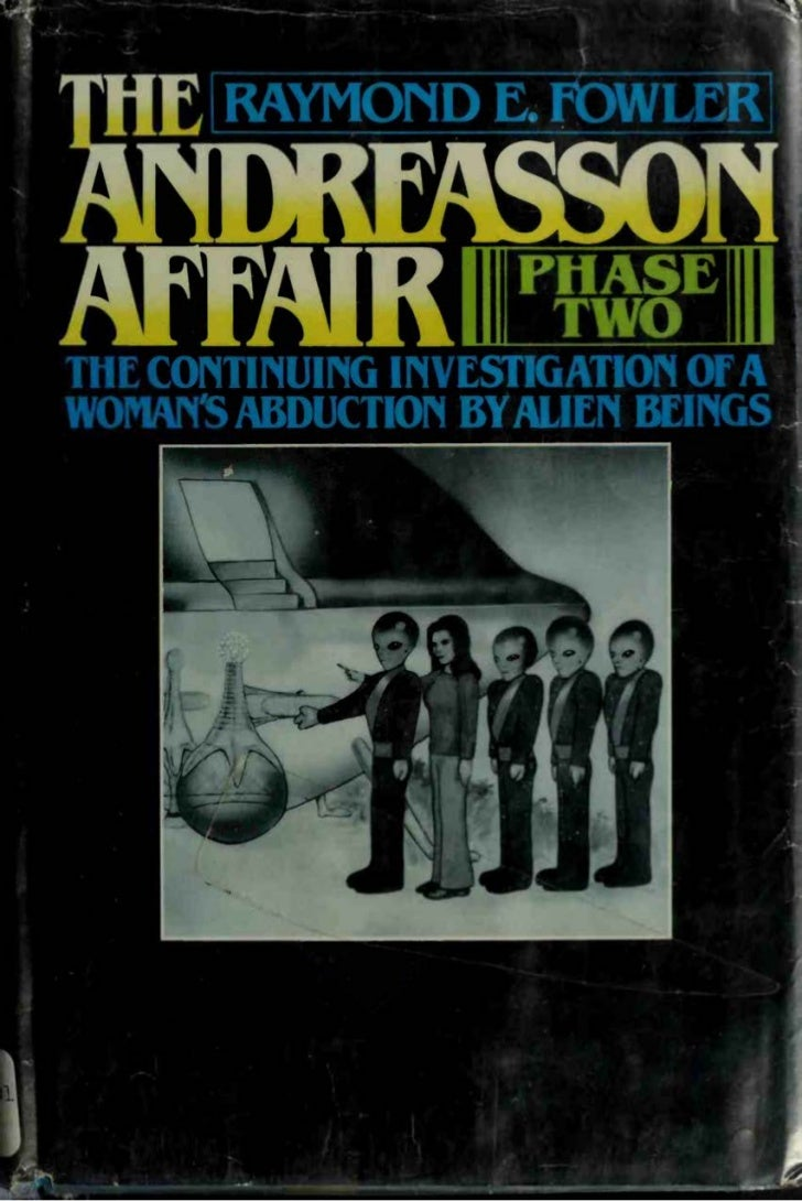 r            Books by Raymond E. Fowler             UFOs: Interplanetary Visitors                   The And reassen Affair...