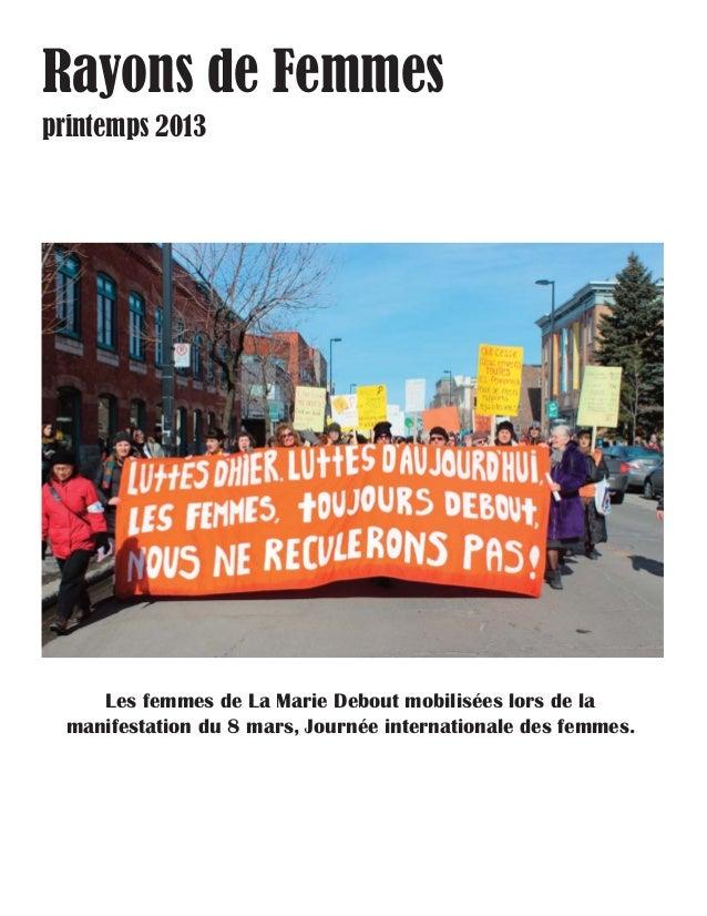 Rayons de Femmes printemps 2013  Les femmes de La Marie Debout mobilisées lors de la manifestation du 8 mars, Journée inte...