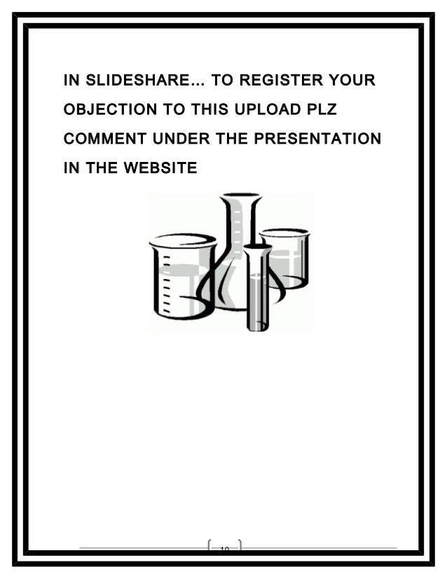 IN SLIDESHARE… TO REGISTER YOUR OBJECTION TO THIS UPLOAD PLZ COMMENT UNDER THE PRESENTATION IN THE WEBSITE  10