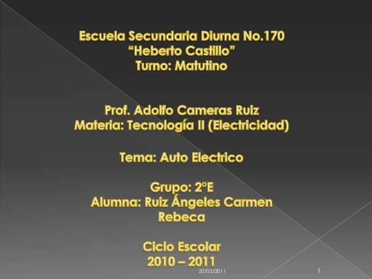 "19/03/2011<br />1<br />Escuela Secundaria Diurna No.170<br />""Heberto Castillo""<br />Turno: Matutino<br />Prof. Adolfo Cam..."
