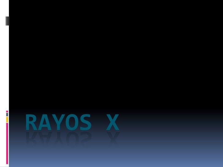 Rayos x<br />