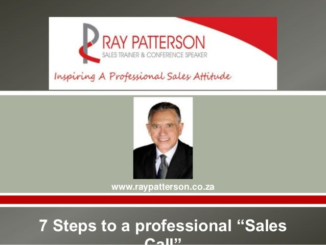 """                www.raypatterson.co.za7 Steps to a professional """"Sales"""