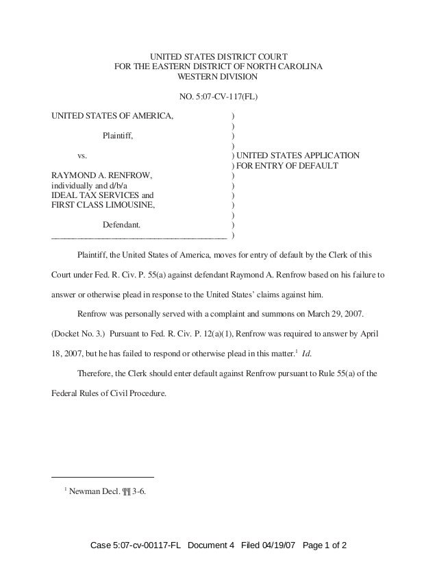 1 Newman Decl. ¶¶ 3-6. UNITED STATES DISTRICT COURT FOR THE EASTERN DISTRICT OF NORTH CAROLINA WESTERN DIVISION NO. 5:07-C...