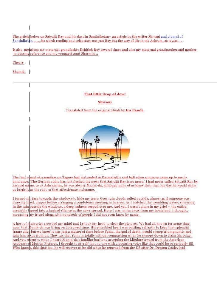 The article below on Satyajit Ray and his days in Santiniketan– an article by the writer Shivani and alumni of Santiniketa...