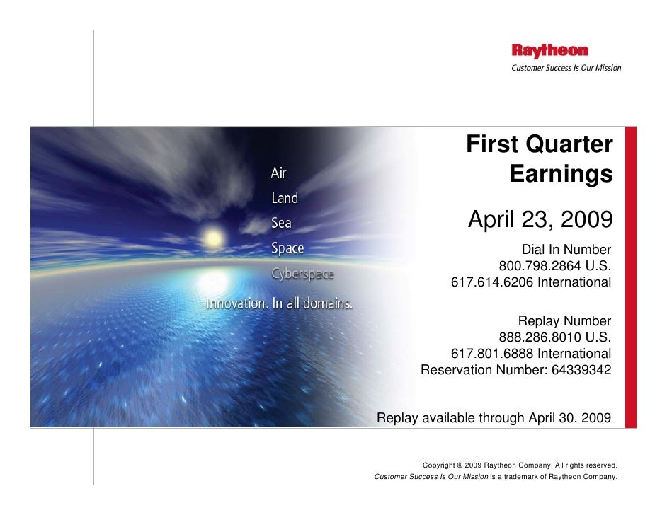 First Quarter                              Earnings                          April 23, 2009                               ...