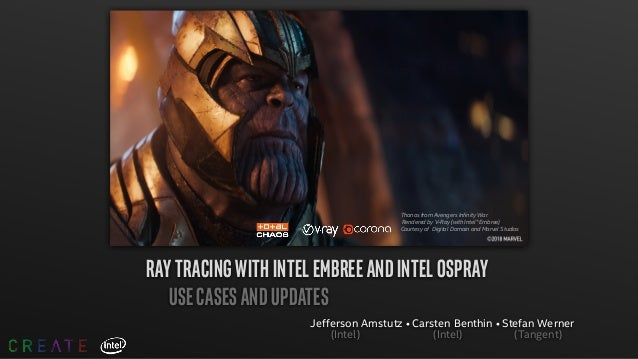 Thanos from Avengers Infinity War Rendered by V-Ray (with Intel® Embree) Courtesy of Digital Domain and Marvel Studios RAY...