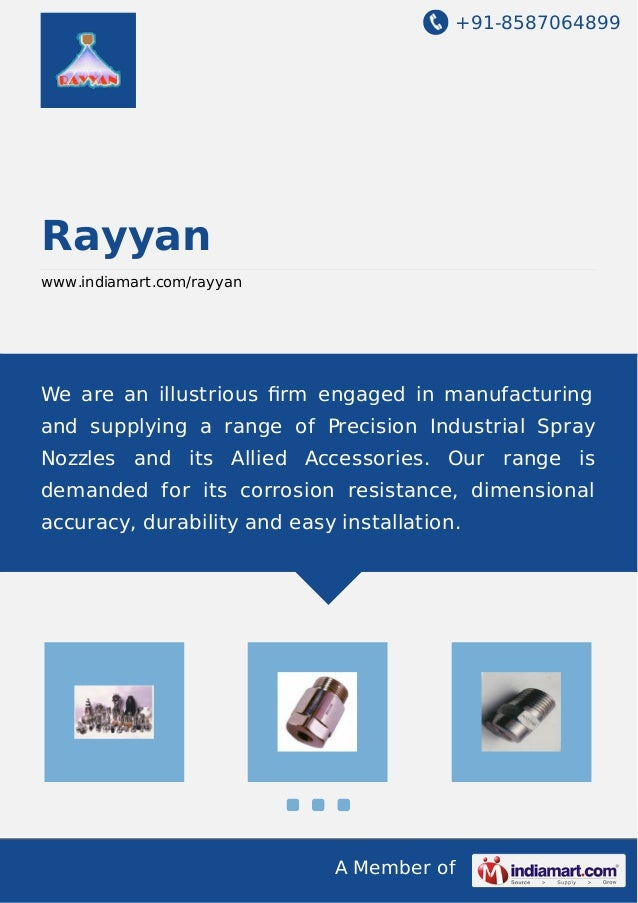 +91-8587064899 A Member of Rayyan www.indiamart.com/rayyan We are an illustrious firm engaged in manufacturing and supplyin...
