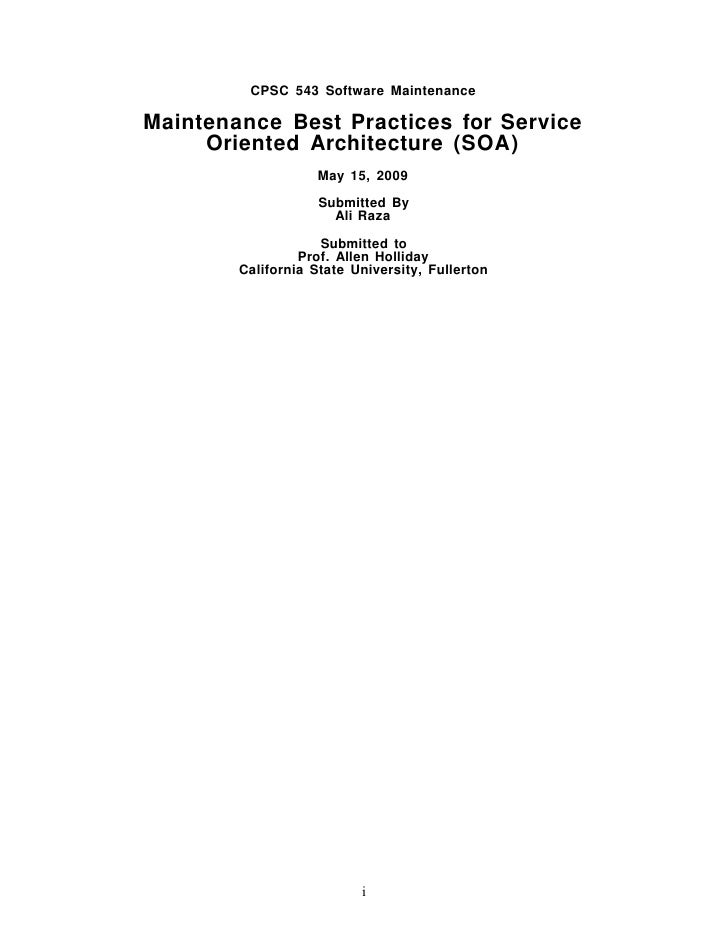 CPSC 543 Software Maintenance  Maintenance Best Practices for Service      Oriented Architecture (SOA)                    ...