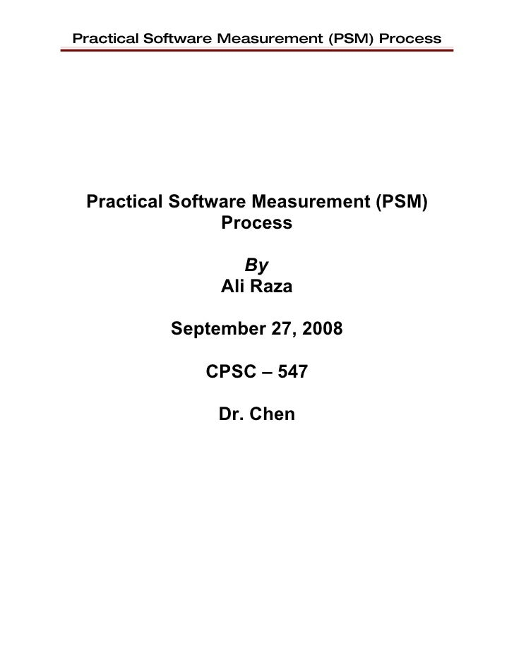 Practical Software Measurement (PSM) Process      Practical Software Measurement (PSM)                 Process            ...