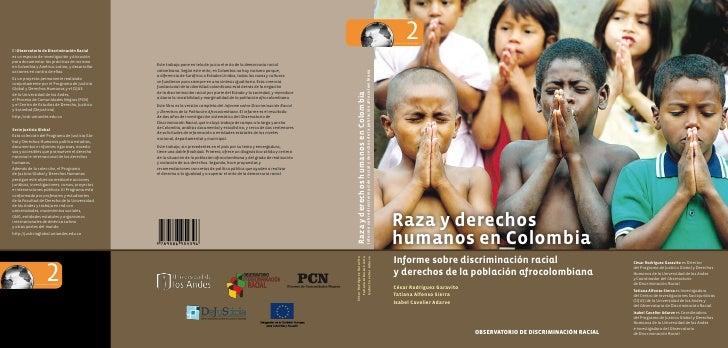 2 Serie Justicia Global     Raza y derechos humanos en Colombia Informe sobre discriminación racial y derechos de la pobla...
