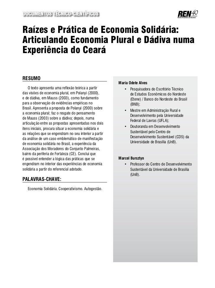 Documentos Técnico-CientíficosRaízes e Prática de Economia Solidária:Articulando Economia Plural e Dádiva numaExperiência ...