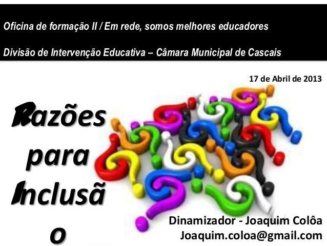 Oficina de formação II / Em rede, somos melhores educadoresDivisão de Intervenção Educativa – Câmara Municipal de CascaisR...