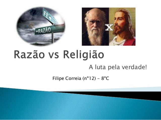 A luta pela verdade!Filipe Correia (nº12) - 8ºC