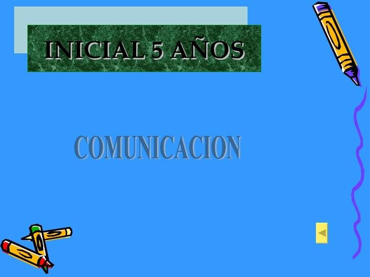 INICIAL 5 AÑOS COMUNICACION
