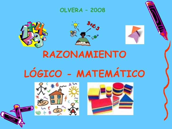 RAZONAMIENTO LÓGICO - MATEMÁTICO OLVERA – 20O8