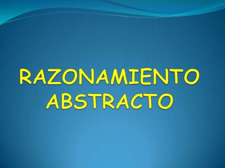 RAZONAMIENTO ABSTRACTO<br />