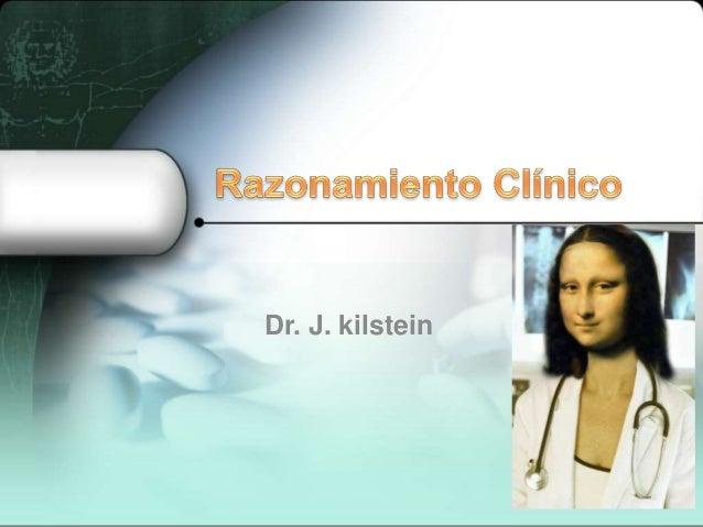 Dr. J. kilstein